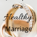 7 tips for healthy marriage