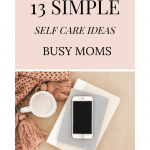 busy mom self care