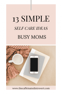 busy mom self care